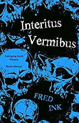 Interitus Vermibus: Untergang durch Würmer