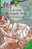 La case de l'oncle Tom - [version abrégée] - Hachette Jeunesse - 12/06/1996