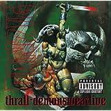 Thrall-Demonsweatlive [Explicit]