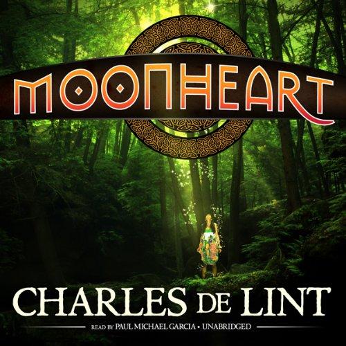 Moonheart  Audiolibri