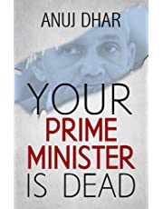 Your Prime Minister is Dead