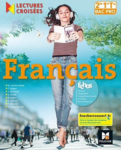 Lectures croisées - Français 2de-1re-Tle BAC PRO - Éd. 2018 - Manuel élève