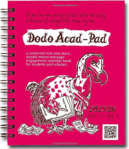 Dodo Mini Acad-Pad Pocket Diary 2015-2016 Week to View Academic Mid Year Diary: A Combined Mid-Year Diary-Doodle-Memo-Message-Engagement-Calendar-Book for Students, Teachers and Scholars (Dodo Pad)