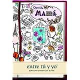 Querida mamá: entre tú y yo (Cuéntame Tu Vida) (Cuentame la Historia de Tu Vida)