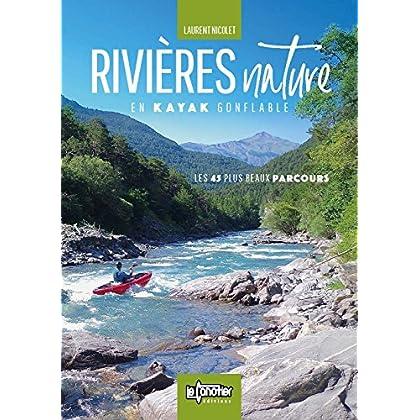 Rivieres Nature en Kayak Gonflable