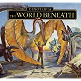 Dinotopia The World Beneath: 20th Anniversary Edition