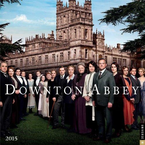 Downton Abbey 2015 Wall Calendar par NBC Universal