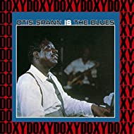 Otis Spann is The Blues (Hd Remastered, Expanded Edition, Doxy Collection)