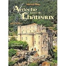 Ardèche terre de châteaux