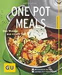 One Pot Meals: Das Wunder aus einem T...