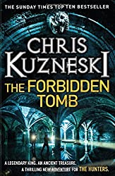 The Forbidden Tomb (The Hunters 2) by Chris Kuzneski (2014-10-09)