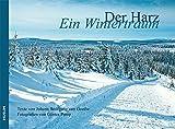 Der Harz: Ein Wintertraum