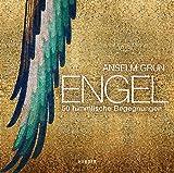 Engel: 50 himmlische Begegnungen