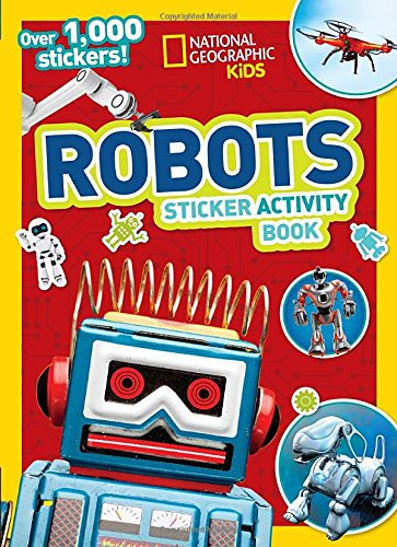 National Geographic Kids Robots Sticker Activity Book por National Geographic Kids