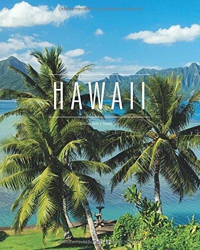 Hawaii: Ein Premium***XL-Bildband in stabilem Schmuckschuber mit 224 Seiten und über 300 Abbildungen - STÜRTZ Verlag