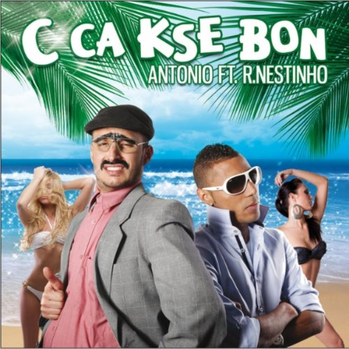 C ça kse bon (feat. R-Nestinho)