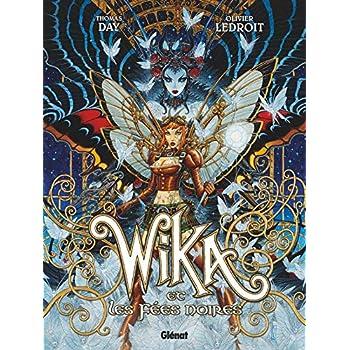 Wika - Tome 02: Wika et les Fées noires