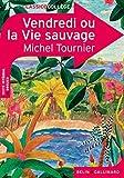 Vendredi ou la Vie sauvage by Michel Tournier (2011-11-04) - 04/11/2011
