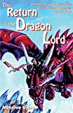 The Return of the Dragon Lord: Fantasy Series (Chronicles of Novarmere: Dark Wizard, Band 4)