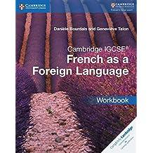 Cambridge IGCSE® and O Level French as a Foreign Language Workbook (Cambridge International IGCSE)