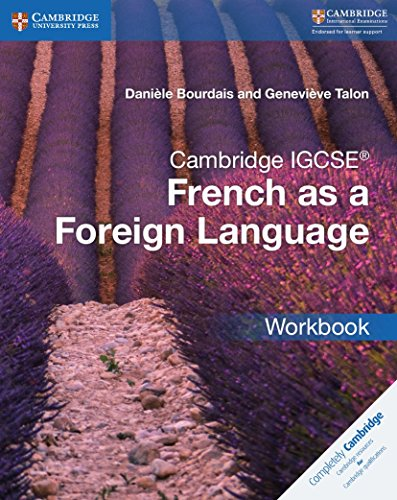 Cambridge IGCSE French as a Foreign Language. Workbook (Cambridge International IGCSE) por Danièle Bourdais