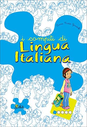 I compiti di lingua italiana. Per iniziare. Per la 1 classe elementare