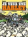 Je veux une Harley - Tome 4 - Harleyluia ! par Cuadrado