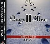 Songtexte von Boyz II Men - COVERED -Winter-