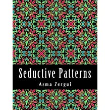 Seductive Patterns: Adult Coloring Book