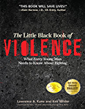 The Little Black Book of Violence (English Edition)