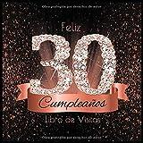 Feliz 30 Cumpleaños Libro de Visitas: Libro de Firmas Evento Fiesta Oro Rosa I Encuadernación de Diamantes Negros y Dorados I