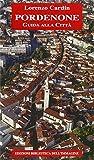 Pordenone. Guida alla città