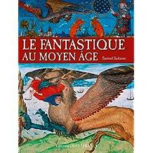 Fantastique au Moyen-Age