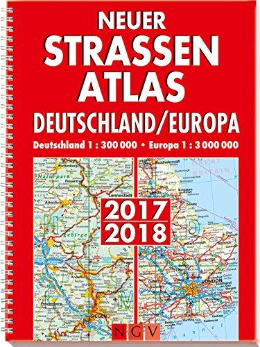 Preisvergleich Produktbild Neuer Straßenatlas Deutschland/Europa 2017/2018: Deutschland 1 : 300 000 / Europa 1 : 3 000 000