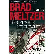 Der fünfte Attentäter: Thriller