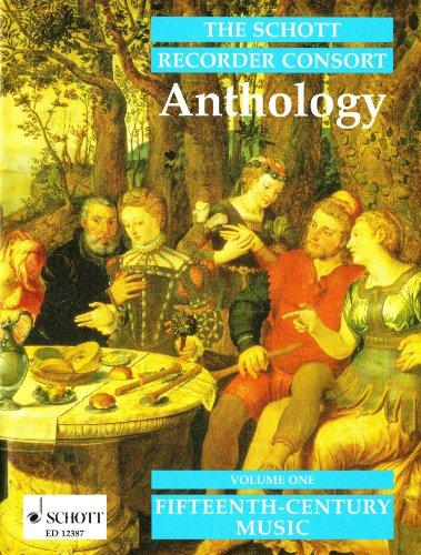 The Schott Recorder Consort Anthology: Musik des 15. Jahrhunderts. Vol. 1. 2-4 Blockflöten...