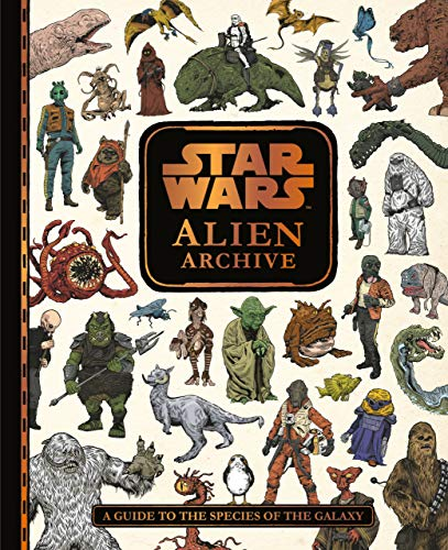 Star Wars alien archive : a guide to the species of the galaxy.