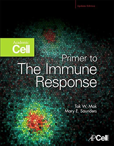 Primer To The Immune Response: Academic Cell Update Edition por Tak W. Mak epub