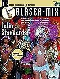 Bläser-Mix: Latin Standards. Es-Instrumente (Klarinette, Alt-Saxophon, Bariton-Saxophon). Ausgabe mit CD.