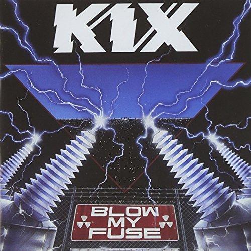 blow-my-fuse-by-kix-2014-07-29