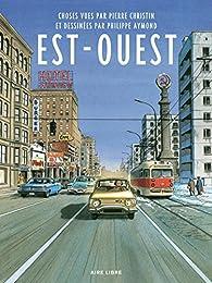 Est-Ouest  par Pierre Christin