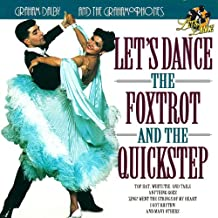 Let's Dance the Foxtrot and the Quickstep
