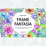 Hidden Nature's Frame Fantasia: A New Coloring Escape for Grown-Ups (Colouring Books)