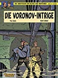 Die Abenteuer von Blake und Mortimer, Bd.11, Die Voronov-Intrige (Blake & Mortimer, Band 11) - Yves Sente, André Juillard