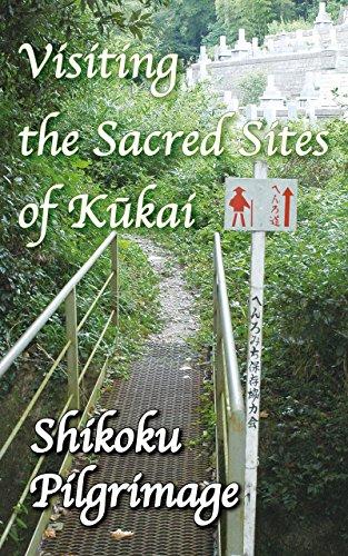 Descargar Visiting the Sacred Sites of Kukai: A Guidebook to the Shikoku Pilgrimage PDF