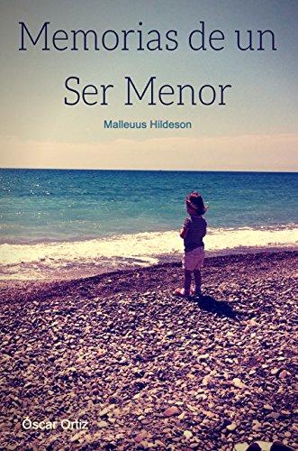 Memorias de un Ser Menor (Spanish Edition)