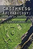 Caithness Archaeology: Aspects of Prehistory