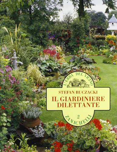 Il giardiniere dilettante