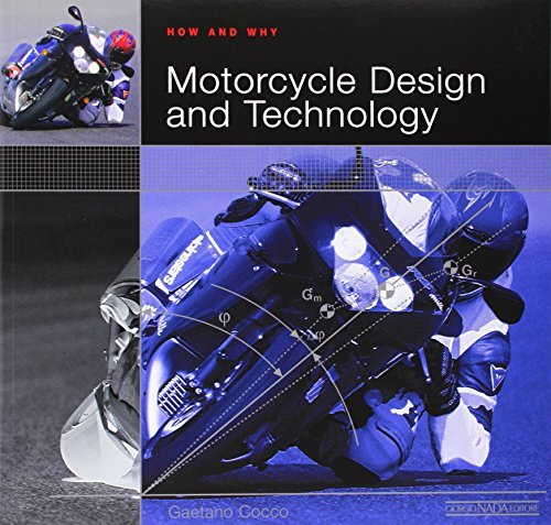 How and Why Motorcycle Design and Technology by Gaetano Cocco (2013-04-01)