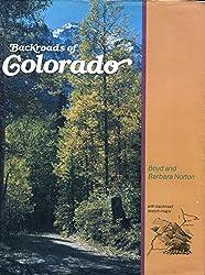 Backroads of Colorado by Boyd Norton (1978-08-01)